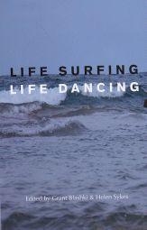 Life Surfing Life Dancing