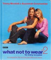 What Not to Wear For Every Occasion Part 2