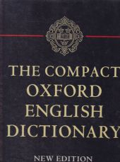 The Compact Oxford English Dictionary