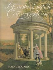 Life in the English Country House