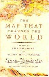 The Map That Changed the World: The Tale of William Smith & the Birth of a Science