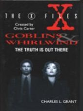 The X files Goblins Whirlwind