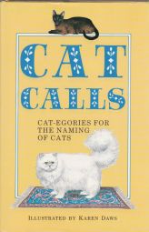 CAT CALLS  Cat-Egories For The Naming Of Cats