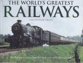 The World's Greatest Railways