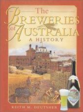 The Breweries of Australia  A History