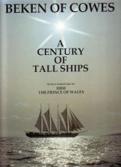 Beken of Cowes. A Century of Tall Ships