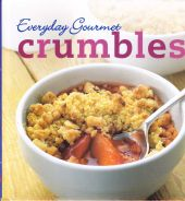 Everyday Gourmet Crumbles