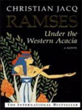 Ramses; Under the Western Acacia