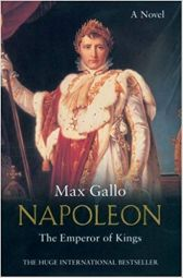 Napoleon: The Emperor of Kings