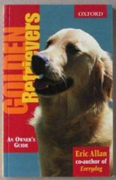 Golden Retrievers an Owner's Guide