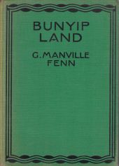Bunyip Land: A Story of Adventure in New Guinea