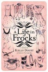 A Life in Frocks - A Memoir