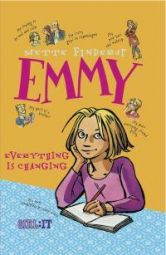 Emmy 1, Everything is Changing
