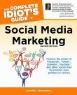 Complete Idiot's Guide to Social Media Marketing