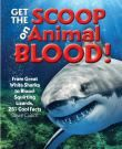 Get the Scoop on Animal Blood