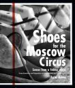 Shoes for the Moscow Circus