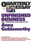 Quarterly Essays: Unfinished Business