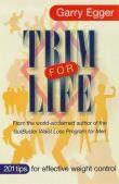 Trim for Life