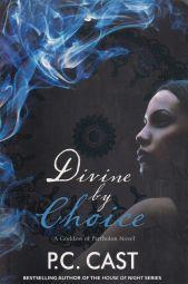 Divine by Choice: a Goddess of Partholon Novel