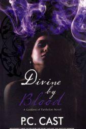 Divine by Blood: a Goddess of Partholon Novel
