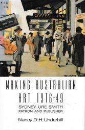 Making Australian Art, 1916-1946