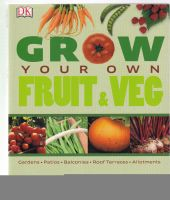 Grow your own Fruit & Veg.