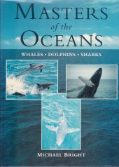 Masters of the Oceans: Whales, Dolphins, Sharks