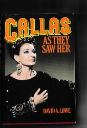 Callas As they Saw Her