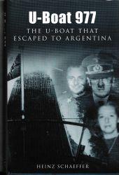 U-Boat 977 The U-Boat That Escaped to Argentina