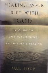 Healing Your Rift with God