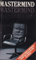 Mastermind : Over 2,700 Questions and Answers from the Popular BBC T.V. Series
