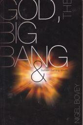 GOD THE BIG BANG & BUNSEN BURNING ISSUES