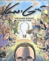 The Mark Knight Collection: A Lifetime of Cartoons & Drawings