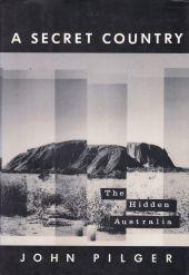A Secret Country : The Hidden Australia