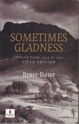 Sometimes Gladness : Collected Poems 1954 to 1997