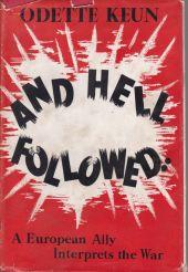 And Hell Followed. A European Ally Interprets the War