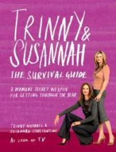 The Trinny and Susannah Survival Guide