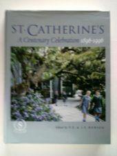 St Catherine's - A century celebration 1896-1996