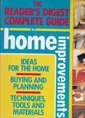 Reader's Digest Complete Guide to Home Improvements