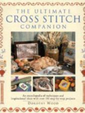 Ultimate Cross Stitch Companion