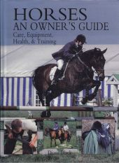 Horses an Owner's Guide