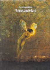 The Enchanted World: Fairies and Elves