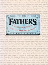 Fathers - A Collection of Tributes, Insults, Observations and Asides