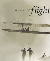 The History of Flight from Aviation Pioneers to Space Exploration