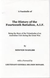 The History of the Fourteenth Battalion, A.I.F.  Being the Story of the Vicissitudes of an Australian Unit during the Great War