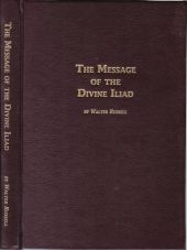 The Secret of Light & The Message of the Divine Iliad