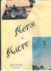 Morse To Micro. A History of N.S.W. Railways Communications