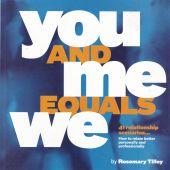 You And Me Equals We: 41 Relationship Scenarios