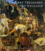 Art Treasures of England --The Regional Collection