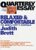 Quarterly Essay: Relaxed and Comfortable